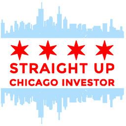 Straight Up Chicago Investor (Podcast) Logo