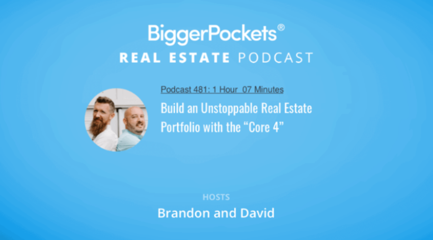 """Video Thumbnail: BiggerPockets Podcast 481: Build an Unstoppable Real Estate Portfolio with the """"Core 4"""""""