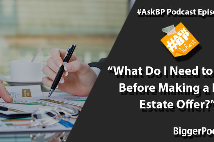 What Do I Need to Know Before Making a Real Estate Offer?